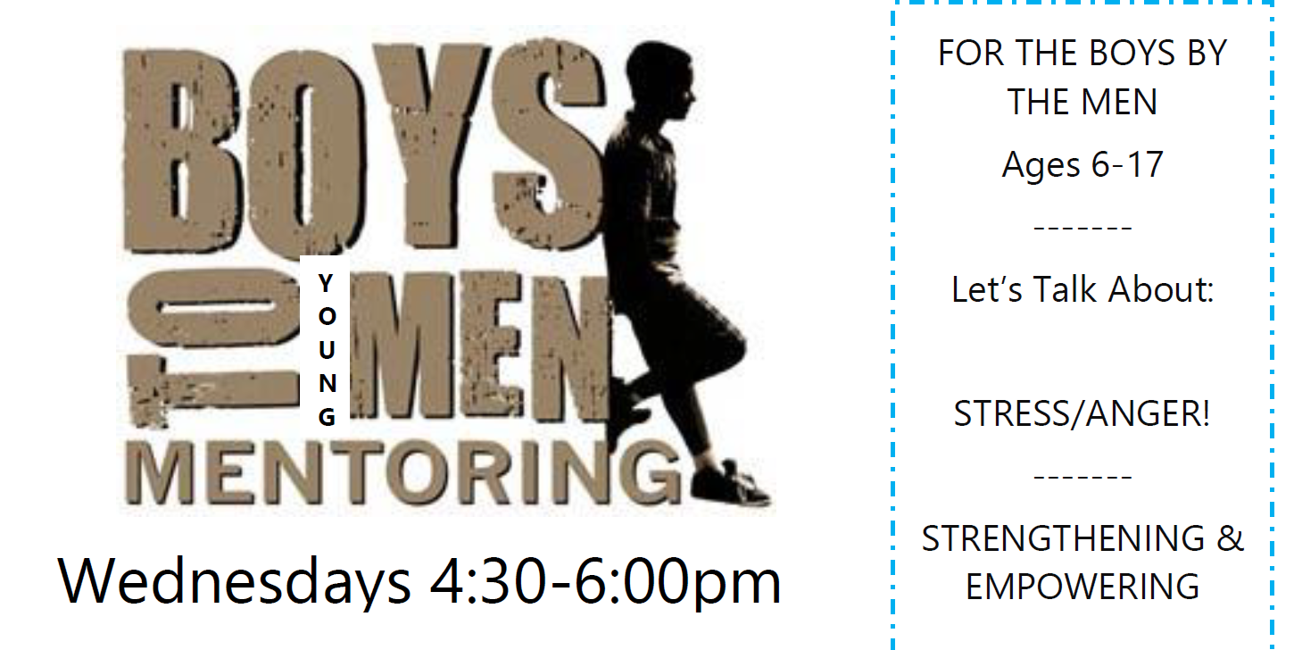 Boys To Young Men every Wednesday 4:30-6:30p