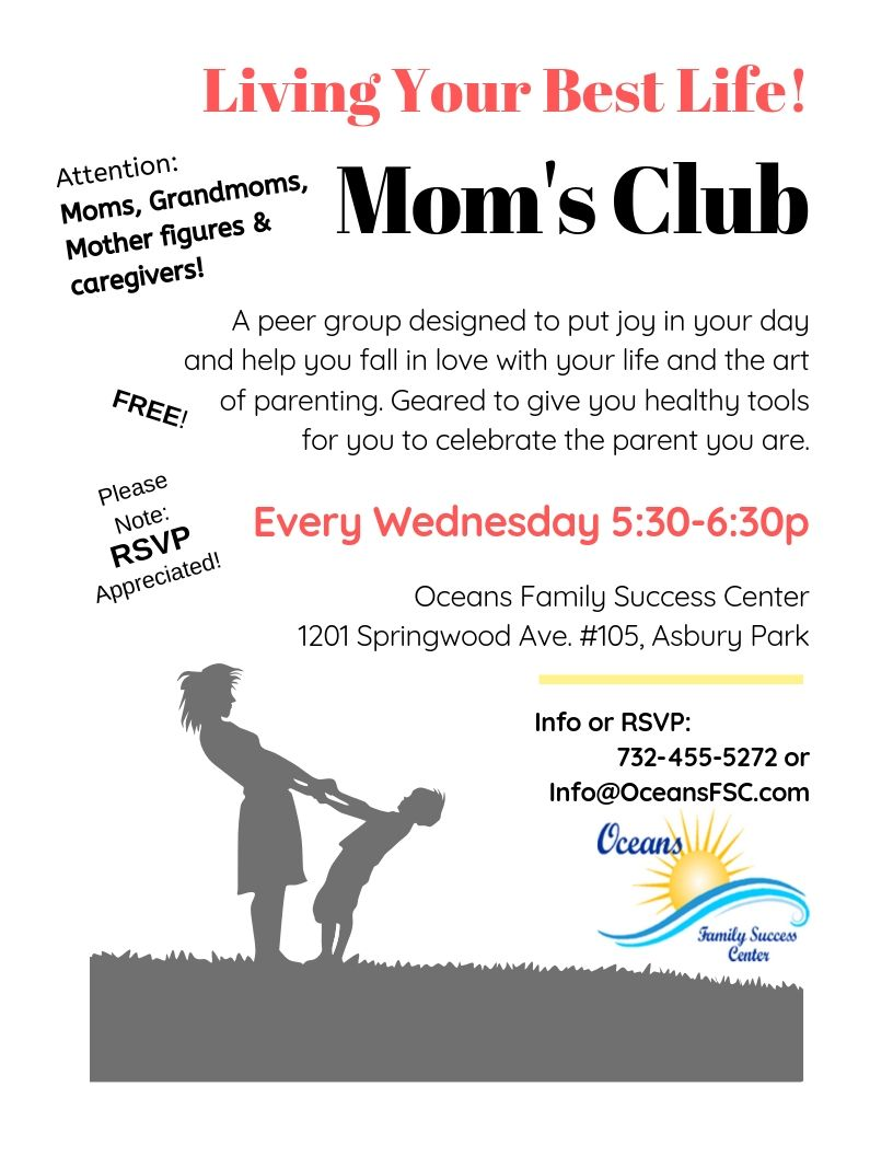 Mom's Club every Wednesday at Oceans Family Success Center!